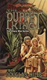 Niles, Douglas: The Puppet King (Dragonlance Chaos Wars, Vol. 3)