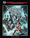 Cordell, Bruce R.: SHATTERED CIRCLE, THE (Advanced Dungeons & Dragons)