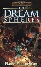 The Dream Spheres by Elaine Cunningham