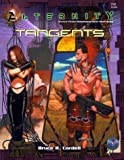 Cordell, Bruce R.: Tangents (Alternity Sci-Fi Roleplaying)