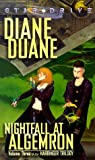 Duane, Diane: Nightfall at Algemron