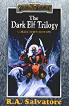 The Dark Elf Trilogy by R.A. Salvatore