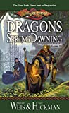 Weis, Margaret: Dragons of Spring Dawning