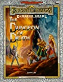 Jason Carl: The Dungeon of Death: A Dungeon Crawl Adventure (Advanced Dungeons and Dragons: Forgotten Realms)