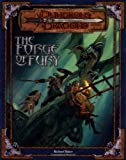 Richard Baker: The Forge of Fury (Dungeons & Dragons d20 3.0 Fantasy Roleplaying Adventure)