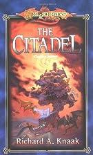 The Citadel by Richard A. Knaak