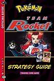 Mikaelian, Michael: Pokemon Team Rocket Strategy Guide (Official Pokemon Guides)