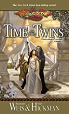 Time of the Twins: Dragonlance Legends,…