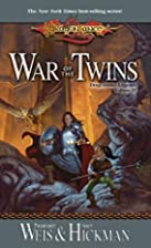 War of the Twins (Dragonlance Legends, Vol.…