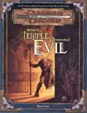 Monte Cook: Return to the Temple of Elemental Evil (Dungeons & Dragons d20 3.0 Fantasy Roleplaying Adventure, 4th to 14th Levels)