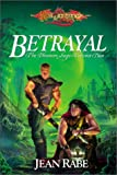 Rabe, Jean: Betrayal (The Dhamon Saga, Volume Two)