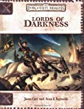 Sean K. Reynolds: Lords of Darkness (Dungeons & Dragons d20 3.0 Fantasy Roleplaying, Forgotten Realms Setting)