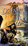 Jean Rabe: Downfall (Dragonlance: The Dhamon Saga, Book 1)