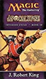 King, J.Robert: Apocalypse (Invasion Cycle)