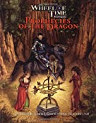 The Wheel of Time: Prophecies of the Dragon…