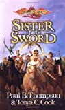 Paul B. Thompson: Sister of the Sword (Barbarians, Book 3)