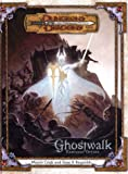 Cook, Monte: Ghostwalk (Dungeons & Dragons d20 3.0 Fantasy Roleplaying Campaign)