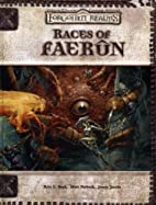 Races of Faerûn by Eric L. Boyd