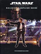 Galactic Campaign Guide (Star Wars) by J. D.…