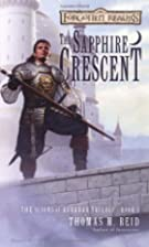 The Sapphire Crescent by Thomas M. Reid