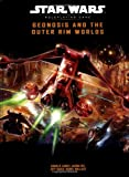 Craig Carey: Geonosis and the Outer Rim Worlds (Star Wars Roleplaying Game)
