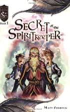 Secret of the Spiritkeeper (Dungeons and…