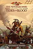 richard a. Knaak: Tides of Blood (Dragonlance: The Minotaur Wars, Vol. 2)