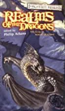 Realms of the Dragons by Phillip Athans