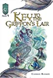 Ransom, Candice: Key to the Griffon's Lair: Knights of the Silver Dragon, Book 9 (Bk. 9)