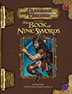 Tome of Battle: the Book of Nine Swords by…