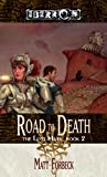 Forbeck, Matt: The Road to Death (The Lost Mark, Book 2)