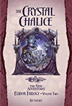 The Crystal Chalice by Ree Soesbee
