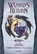 Wizard's Return by Dan Willis