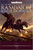 Salvatore, R. A.: Road of the Patriarch