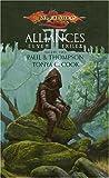 Thompson, Paul B.: Alliances (Dragonlance: Elven Exiles, Vol. 2) (v. 2)