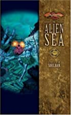 The Alien Sea by Lucien Soulban