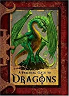 A Practical Guide to Dragons by Lisa…