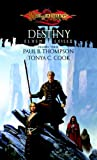Thompson, Paul B.; Cook, Tonya C.: Destiny (Dragonlance: Elven Exiles, Vol. 3)