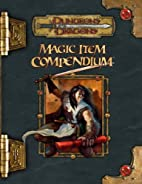 Magic Item Compendium by Andy Collins