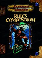 Rules Compendium (Dungeons & Dragons d20 3.5…