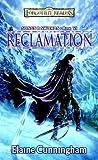 Cunningham, Elaine: Reclamation (Song & Swords)