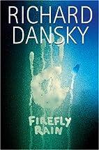 Firefly Rain by Richard Dansky
