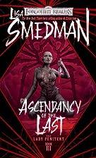 Ascendancy of the Last by Lisa Smedman