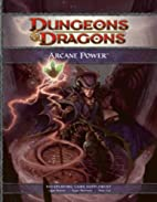 Arcane Power: Options for Bards, Sorcerers,…