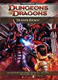 Cordell, Bruce R.: Death's Reach: Adventure E1 for 4th Edition D&D (D&D Adventure)