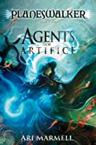 Agents of Artifice: A Planeswalker Novel by&hellip;