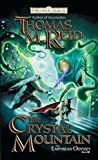 Reid, Thomas M.: The Crystal Mountain: Empyrean Odyssey, Book III (The Empryean Odyssey)