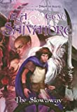 Salvatore, R.A.: The Stowaway RLB: Stone of Tymora, Book I