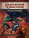 Marmell, Ari: Tomb of Horrors: A 4th Edition D&D Super Adventure