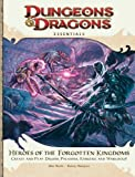 Mearls, Mike: Heroes of the Forgotten Kingdoms: An Essential Dungeons & Dragons Supplement (4th Edition D&D)